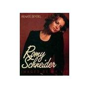 Romy Schneider. Images de ma vie - Renate Seydel - Livre