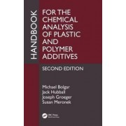 Handbook for the Chemical Analysis of Plastic and Polymer Additives by Michael Bolgar