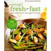 Weeknight Fresh & Fast by Kristine Kidd