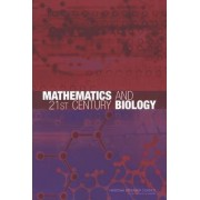 Mathematics and 21st Century Biology by Committee on Mathematical Sciences Research for DOE's Computational Biology