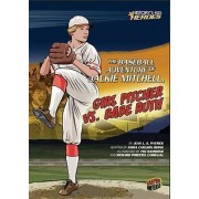 The Baseball Adventure of Jackie Mitchell, Girl Pitcher vs. Babe Ruth by Jean L S Patrick