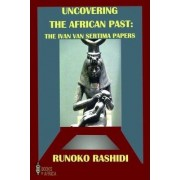 Uncovering the African Past by Runoko Rashidi