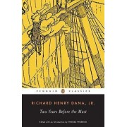 Two Years Before the Mast by Richard Henry Dana