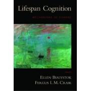 Lifespan Cognition by Ellen Bialystok