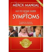 The Merck Manual Go-To Home Guide for Symptoms by Robert S Porter MD