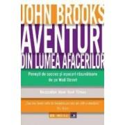 Aventuri din lumea afacerilor - John Brooks