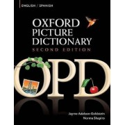 Oxford Picture Dictionary Second Edition: English-Spanish Edition by Jayme Adelson-Goldstein