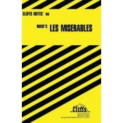 Notes on Hugo's Les Miserables by George Klin