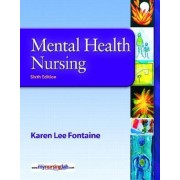 Mental Health Nursing by Karen Lee Fontaine