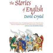 The Stories of English by Honorary Professor of Linguistics David Crystal