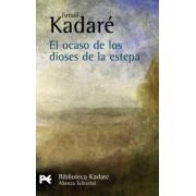 El ocaso de los dioses de la estepa / The twilight of the steppe gods by Ismail Kadare
