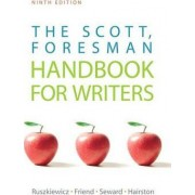 The Scott, Foresman Handbook for Writers by John J. Ruszkiewicz