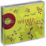 Weiberabend Band 1: Weiberabend (4 Audio-CDs)