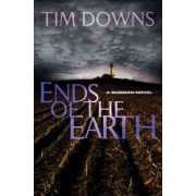 Ends of the Earth by Tim Downs