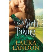A Risk Worth Taking by Laura Landon