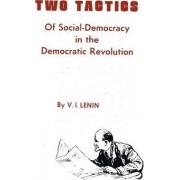 Two Tactics of Social Democracy in the Democratic Revolution by Vladimir Ilich Lenin