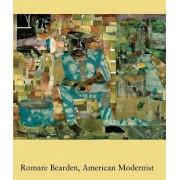 Romare Bearden, American Modernist by Ruth E. Fine