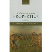 A Commentary on Propertius: Bk. 3 by S. J. Heyworth