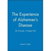 The Experience of Alzheimer's Disease by Steven R. Sabat