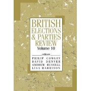 British Elections & Parties Review: v. 10 by David Denver