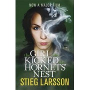 The Girl Who Kicked the Hornets' Nest by Stieg Larsson