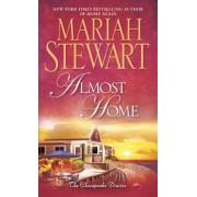 Almost Home by Mariah Stewart