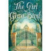 The Girl with the Glass Bird by Esme Kerr