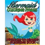 Mermaid Coloring Pages (Neptune and the Mermaids Coloring Book) by Speedy Publishing LLC
