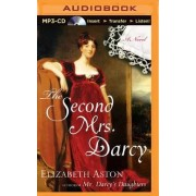 The Second Mrs. Darcy by Elizabeth Aston