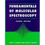 Fundamentals for Molecular Spectroscopy by C.N. Banwell