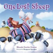 One Lost Sheep by Rhonda Gowler Greene