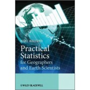 Practical Statistics for Geographers and Earth Scientists by Nigel Walford