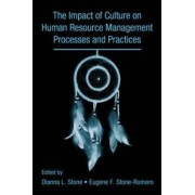 The Influence of Culture on Human Resource Management Processes and Practices by Dianna Stone