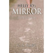 Helly Jo's Mirror (Rated R - Mature): Six Pack of Courage