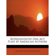 Representative One-Act Plays by American Authors by Margaret Gardner Mayorga