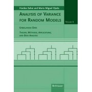 Analysis of Variance for Random Models, Volume 2: Unbalanced Data: Unbalanced Data v. 2 by Hardeo Sahai