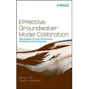 Effective Groundwater Model Calibration by Mary C. Hill