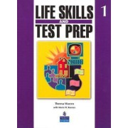 Life Skills and Test Prep 1 by Theresa Warren