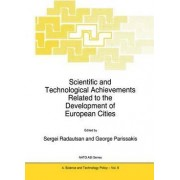 Scientific and Technological Achievements Related to the Development of European Cities by L. Radautsan