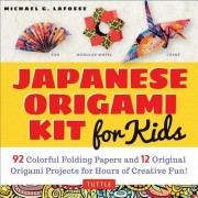 Japanese Origami Kit for Kids: 92 Colorful Folding Papers and 12 Original Origami Projects for Hours of Creative Fun! [Origami Kit with Book, 92 Pape