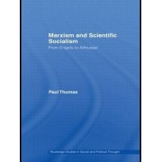 Marxism & Scientific Socialism by Paul Thomas