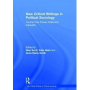 New Critical Writings in Political Sociology: Power, State and Inequality Volume I by Dr. Kate Nash