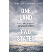 One Land, Two States by Mark Levine