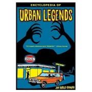 Encyclopedia of Urban Legends by Jan Harold Brunvand