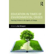 Education in Times of Environmental Crises: Teaching Children to Be Agents of Change