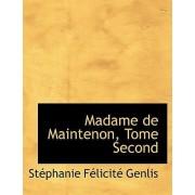 Madame de Maintenon, Tome Second by Stacphanie Faclicitac Genlis