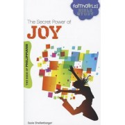 The Secret Power of Joy by Susie Shellenberger