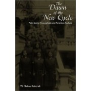 Dawn of the New Cycle by W Michael Ashcraft