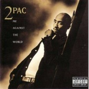 2Pac - Me Against the World (0828765354523) (1 CD)