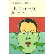 Right Ho, Jeeves by P G Wodehouse